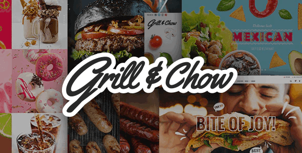 Grill and Chow - Fast Food & Pizza Theme